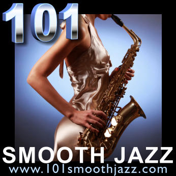 101 SMOOTH JAZZ www.101smoothjazz.com